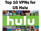 Top 10 VPN-tjenester til Hulu USA