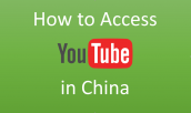 How to access YouTube in China for free in 2019
